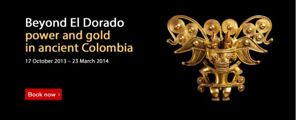 Beyond El Dorado : power and gold in ancient Colombia British museum