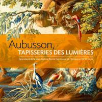 Aubusson TAPISSERIES DES LUMIÈRES exposition